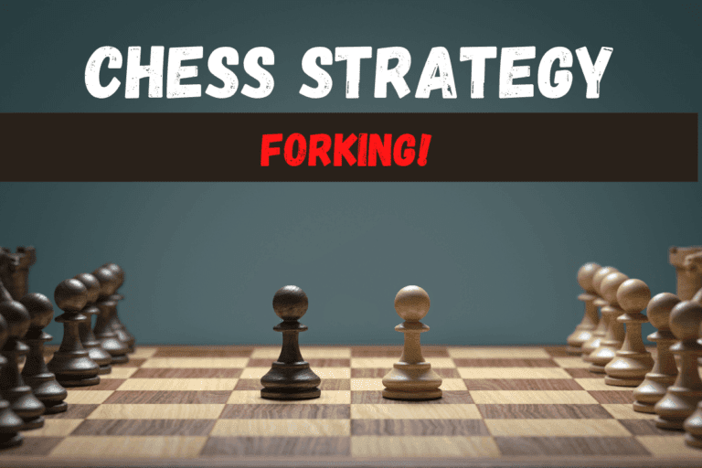 Chess Fork (How to set Up, Play and Avoid): Chess Strategy