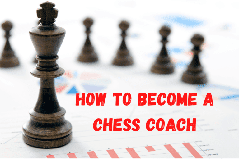 Become a Chess Coach (How? Where? Minimum Requirement?)