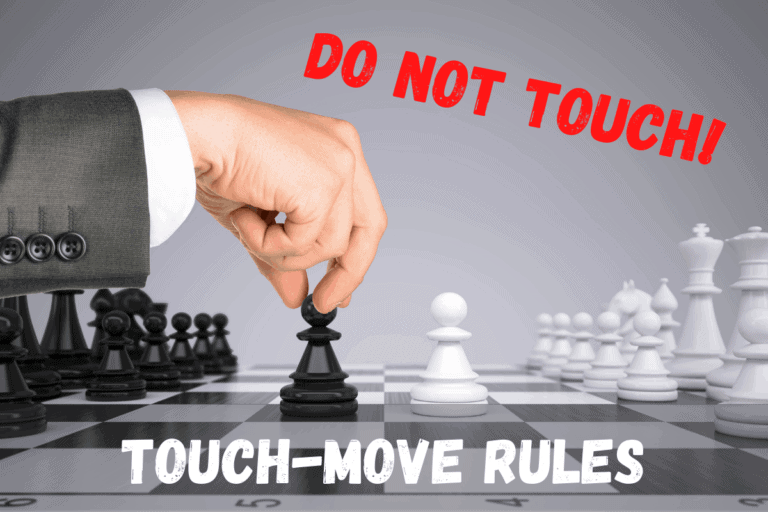 Touch Move Rules for Chess Explained: (Friendly or Official)