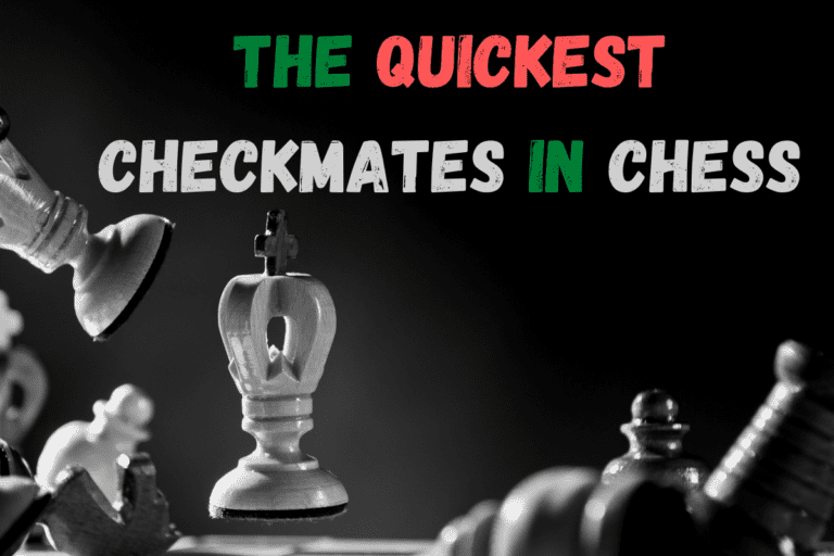 Quickest Checkmates in Chess (Names, Moves and What to Look For